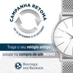 Imagem da notícia: Boutique dos Relógios promove campanha de retoma de relógios usados