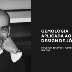 """Imagem da notícia: """"Gemologia Aplicada ao Design de Joias"""" com Rui Galopim de Carvalho"""