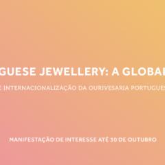 Imagem da notícia: Portuguese Jewellery: A Global Show com novas candidaturas